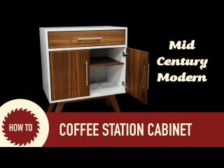 How to Make a Mid Century Modern Coffee Cabinet