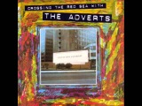 The Adverts - Crossing The Red Sea With The Adverts (Full Album)