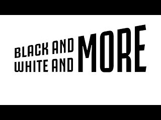 Black and White and More: The future, now!