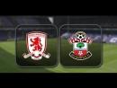 Мидлсбро Саутгемптон Обзор матча ⚽ 37 тура Чемпионата Англии 2016 17 🏆🇬🇧