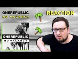 OneRepublic - No Vacancy (Russian's REACTION)