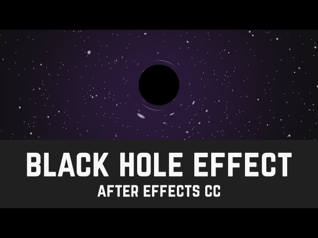 Black Hole Effect - After Effects Tutorial (No Third Party Plugin)