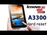 Hard reset Lenovo A3300   Сброс Lenovo A3300 ,  сброс до заводских. Хард ресет андроид