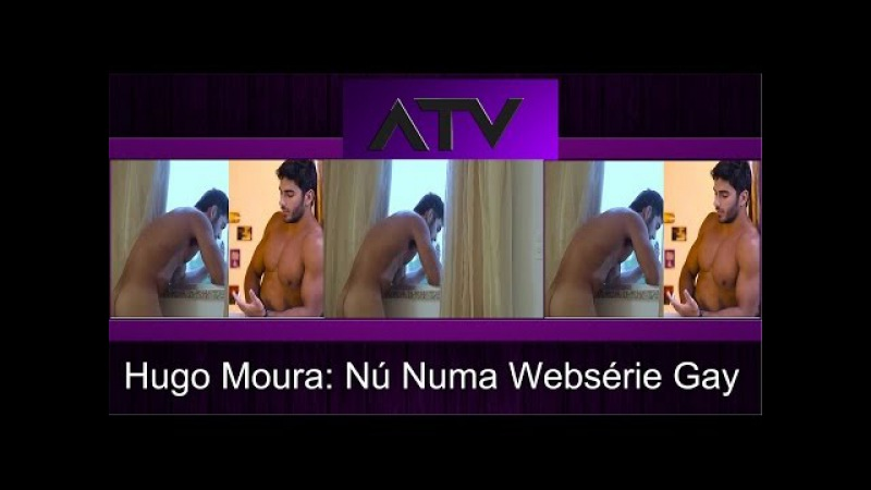 HUGO MOURA Fica Nú Numa Websérie Gay