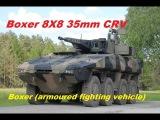 GTK (Gepanzertes Transport Kraftfahrzeug; armoured transport vehicle) Boxer and MRAV