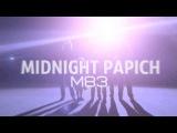 M83 - Midnight Papich