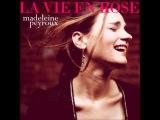 La vie en rose - Madeleine Peyroux