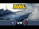 AW Armored WarLeague LIFEFOREASY vs NONAME матч 1 8 верхней сетки турнира