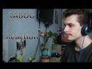Reaction Taboo 1x04