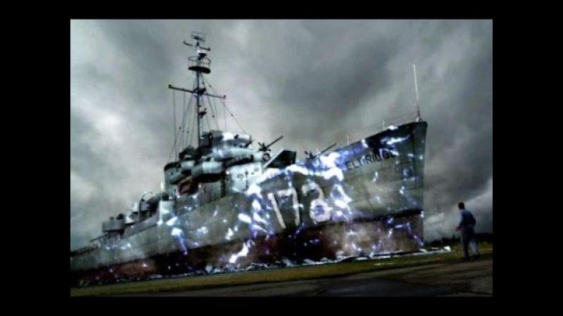 Филадельфийский эксперимент неумирающая история эсминца Элдридж