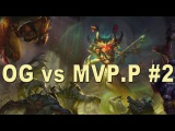Dota 2 OG vs MVP.P HighLights Game 2 | StarLadder I-League Invitational Lan Final