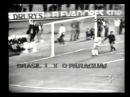 Brasil 3 x 2 Paraguai 1972