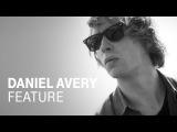 DANIEL AVERY (EB.TV Feature)