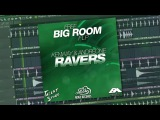 Free Big Room FLP KENWAY &amp ANDREONE - Ravers Free Download