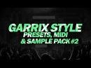 Martin Garrix Style - Presets,Midi & Sample Pack #2 😱  [Free Download]