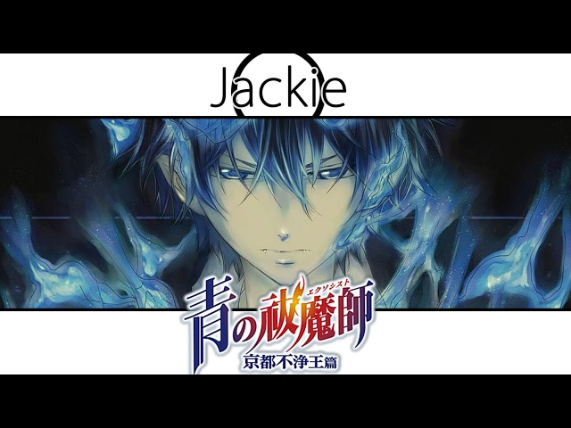 Blue Exorcist Kyoto Saga OP Itteki no Eikyou Jackie O Russian TV Version