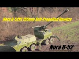 Nora B-52 is a 155mm52-calibre self-propelled howitzer weapon system .  FAP 8x8