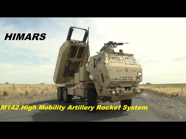 M142 High Mobility Artillery Rocket System (HIMARS) is a U.S.