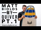 Matt Biolos, My Quiver Pt.1, Lost Puddle Jumper - no.100  Compare Surfboards