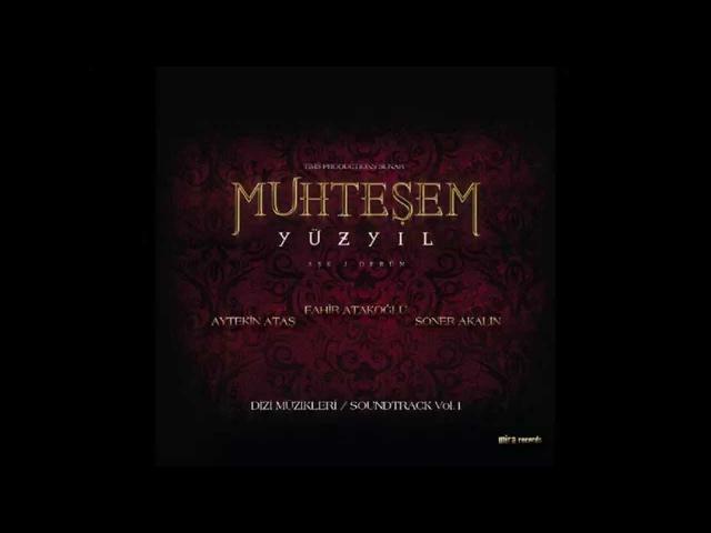 Muhteşem Yüzyıl The Magnificent Century Official Soundtrack Vol. 1 33 Hain Pusu HQ