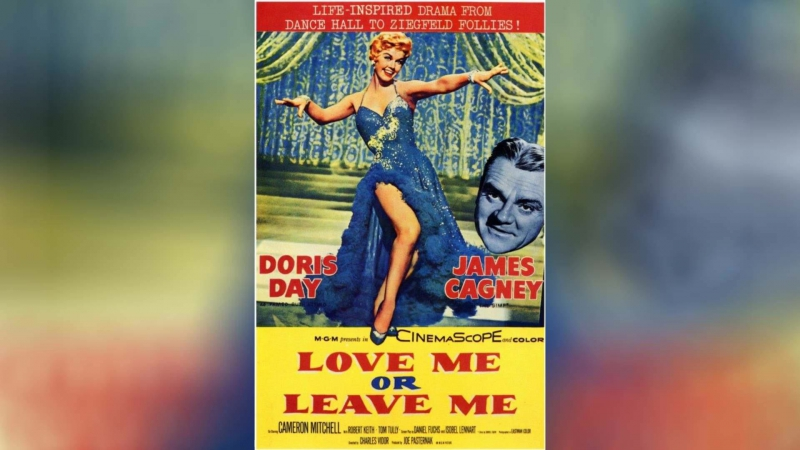 Люби меня или покинь меня (1955)   Love Me or Leave Me