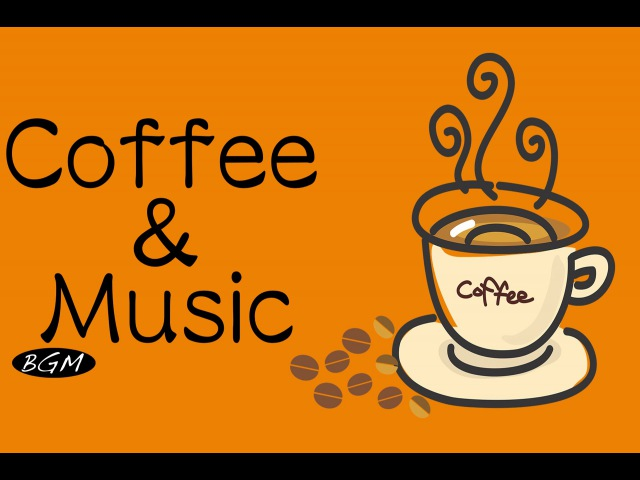 【Cafe Music】Jazz Bossa Nova Instrumental Music For Relax,Work,Study