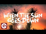 Samuele Sartini Feat. Jay Sebag - When The Sun Goes Down (Official Video Lyrics)
