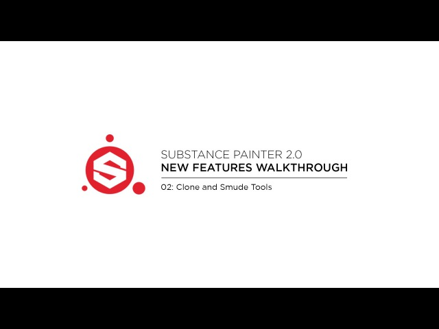 Substance Painter 2.0 Clone and Smudge Tools