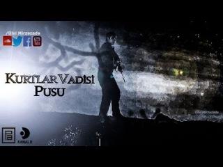 Kurtlar Vadisi Pusu YENI Klip ► Efsane Sahneler 9.sezon