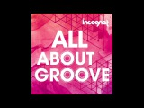 Incognet All About Groove Samples