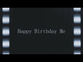 Happy Birthday Ме ll Выше небо