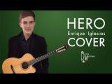 HERO - Enrique Iglesias cover (Энрике Иглесиас кавер)
