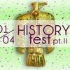 1/04 HISTORY fest pt.II