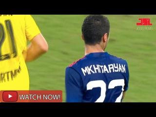 Henrik Mkhitaryan vs Borussia Dortmund – Individual Highlights - Pre Season - 22/07/16