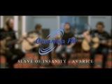 Slave of Insanity - Avarice (Radio)