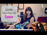 #10 Lorde - Yellow Flicker Beat (Song from The Hunger Games Mockingjay) Cover by Kate Reenamuze
