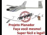 Planador Projeto Super Fácil Original - Faça Você Mesmo!
