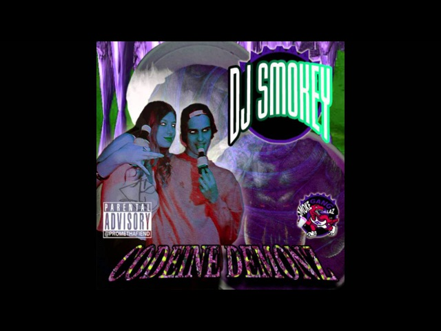 DJ Smokey - CODEINE DEMONZ Vol.1 (Full Mixtape)