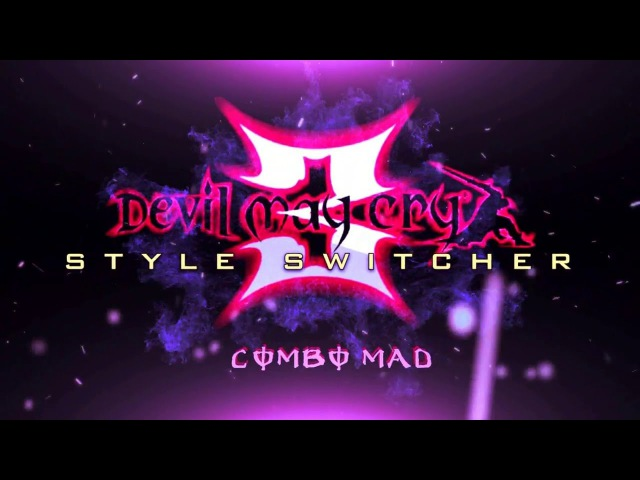 Devil May Cry 3 - Style Switcher Combo MAD