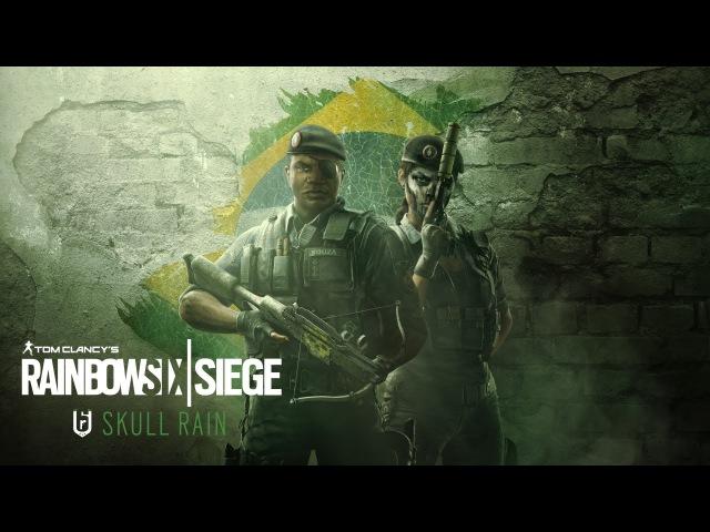 Tom Clancy's Rainbow Six Осада - Operation Skull Rain: Оперативники [RU]