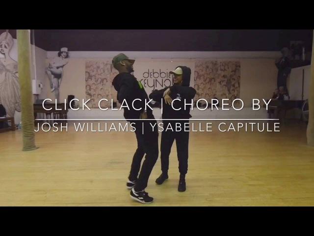 Click Clack | A Josh Williams - Ysabelle Capitule Collab