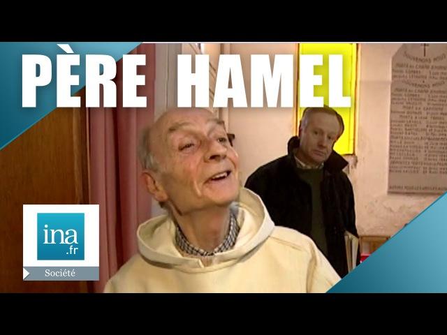 Père Jacques Hamel, le prêtre de Saint-Étienne-du-Rouvray | Archive INA