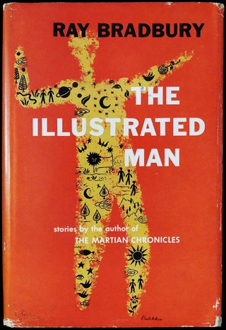 the stories of the tattoos in the illustrated man by ray bradbury Everyone wants to see the pictures, and yet nobody wants to see them the illustrated man is a collection of eighteen short stories published by ray bradbury.