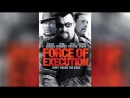 Карательный отряд (2013) | Force of Execution