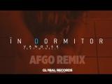 Vanotek feat. Minelli - In Dormitor _ Afgo Remix