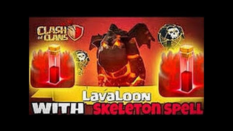 Clash of Clans-TH11 LavaLoonSkeleton Spell 3 Star Attack 2017!SAVAŞ SANATI