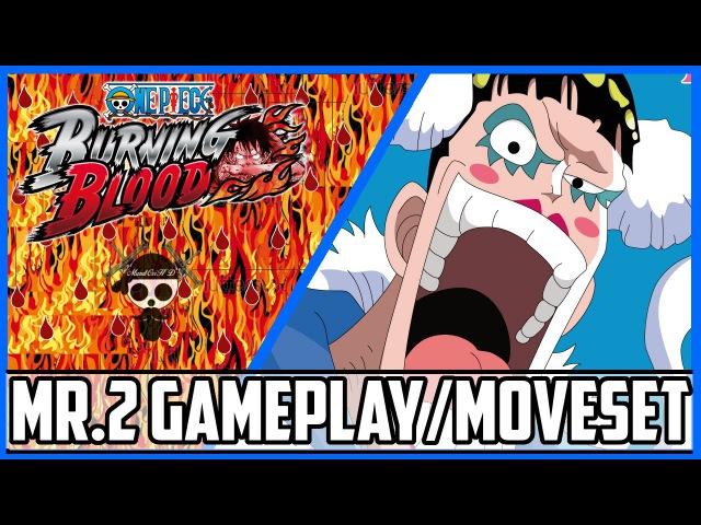 One Piece Burning Blood Bon Kurei (Mr.2) Gameplay/Moveset|Burning Blood Bon Kurei Moveset/Gameplay
