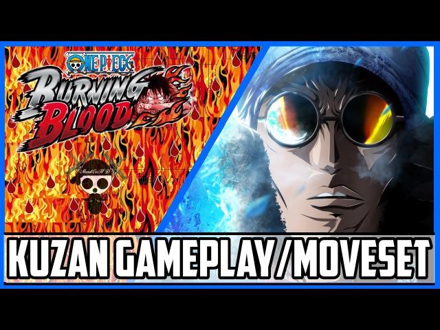 One Piece Burning Blood Aokiji Gameplay Moveset Burning Blood Aokiji Kuzan Moveset Gameplay OPBB
