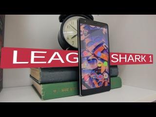 Leagoo Shark 1: полный обзор, отзыв пользователя. Немного сравнений с Meizu Pro 5.