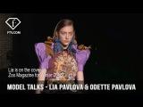 Model Talks Milan SS 17 Lia Pavlova &amp Odette Pavlova  FTV.com